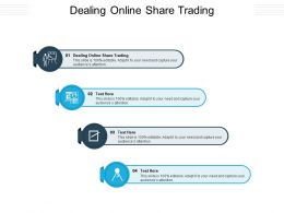 Dealing Online Share Trading Ppt Powerpoint Presentation Infographic Template Slides Cpb
