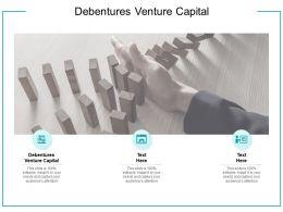 Debentures Venture Capital Ppt Powerpoint Presentation Professional Cpb