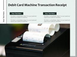 Debit Card Machine Transaction Receipt