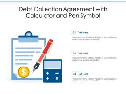 Debt Collection Agreement With Calculator And Pen Symbol