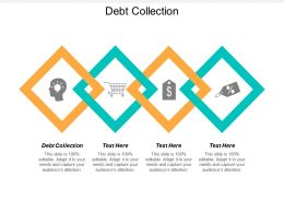 Debt Collection Ppt Powerpoint Presentation Infographics Design Ideas Cpb
