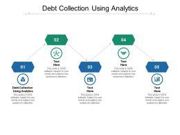 Debt Collection Using Analytics Ppt Powerpoint Presentation Slides Cpb