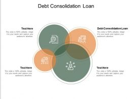 Debt Consolidation Loan Ppt Powerpoint Presentation Layouts Backgrounds Cpb