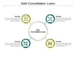 Debt Consolidation Loans Ppt Powerpoint Presentation Infographic Template Shapes Cpb