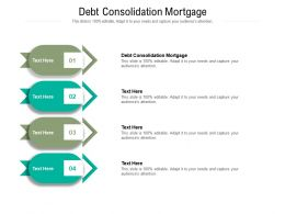 Debt Consolidation Mortgage Ppt Powerpoint Presentation Layouts Diagrams Cpb