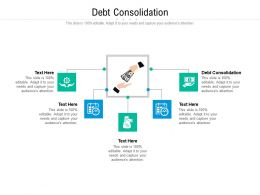 Debt Consolidation Ppt Powerpoint Presentation Layouts Layout Cpb