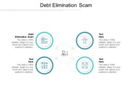 Debt Elimination Scam Ppt Powerpoint Presentation Pictures Layouts Cpb