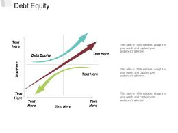 Debt Equity Ppt Powerpoint Presentation Infographic Template Slide Download Cpb