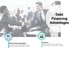 Debt Financing Advantages Ppt Powerpoint Presentation Infographics Slideshow Cpb