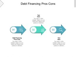 Debt Financing Pros Cons Ppt Powerpoint Presentation Layouts Infographics Cpb