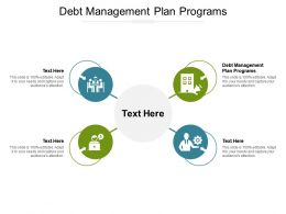 Debt Management Plan Programs Ppt Powerpoint Presentation Gallery Inspiration Cpb