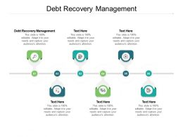 Debt Recovery Management Ppt Powerpoint Presentation Show Rules Cpb