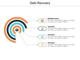 Debt Recovery Ppt Powerpoint Presentation Layouts Information Cpb
