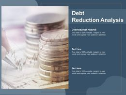 Debt Reduction Analysis Ppt Powerpoint Presentation Infographics Ideas Cpb