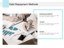 Debt Repayment Methods Ppt Powerpoint Presentation File Information Cpb