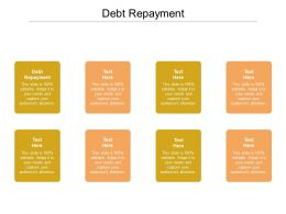Debt Repayment Ppt Powerpoint Presentation Gallery Layout Ideas Cpb