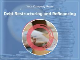 Debt Restructuring And Refinancing Powerpoint Presentation Slides
