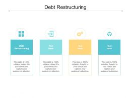 Debt Restructuring Ppt Powerpoint Presentation Pictures Vector Cpb