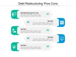 Debt Restructuring Pros Cons Ppt Powerpoint Presentation Styles Format Cpb