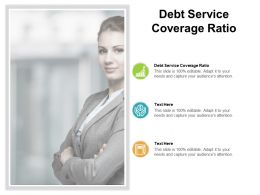 Debt Service Coverage Ratio Ppt Powerpoint Presentation Gallery Graphics Template Cpb