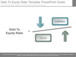 Debt To Equity Ratio Template Powerpoint Guide