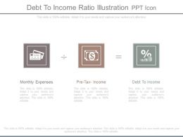 Debt To Income Ratio Illustration Ppt Icon
