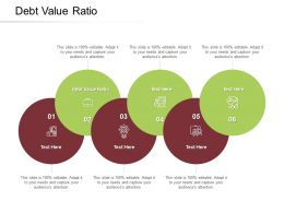 Debt Value Ratio Ppt Powerpoint Presentation Slides Good Cpb