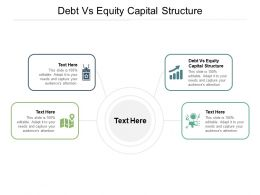 Debt Vs Equity Capital Structure Ppt Powerpoint Presentation Inspiration Graphic Images Cpb