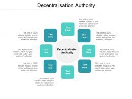 Decentralisation Authority Ppt Powerpoint Presentation Model Example Topics Cpb