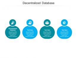 Decentralized Database Ppt Powerpoint Presentation Styles Inspiration Cpb