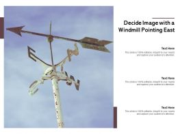 Decide Image With A Windmill Pointing East