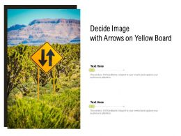 Decide Image With Arrows On Yellow Board