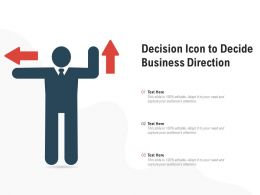 Decision Icon To Decide Business Direction