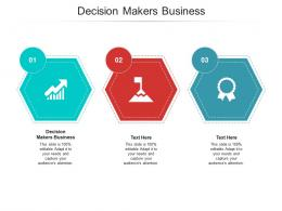 Decision Makers Business Ppt Powerpoint Presentation Gallery Example File Cpb