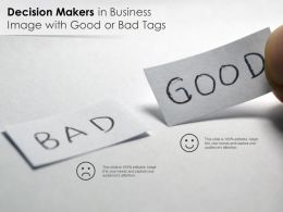 Decision Makers In Business Image With Good Or Bad Tags