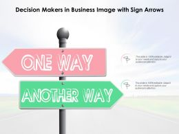 Decision Makers In Business Image With Sign Arrows