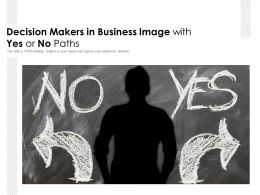 Decision Makers In Business Image With Yes Or No Paths