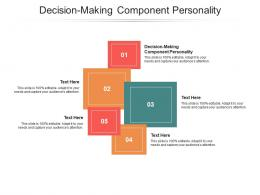 Decision Making Component Personality Ppt Powerpoint Presentation Slides Portrait Cpb