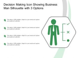 Decision Making Icon Showing Business Man Silhouette With3 Options