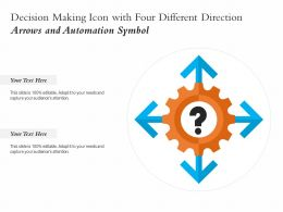 Decision Making Icon With Four Different Direction Arrows And Automation Symbol