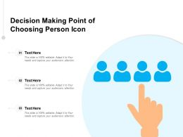 Decision Making Point Of Choosing Person Icon