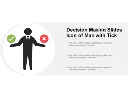 Decision Making Slides Icon Of Man With Tick