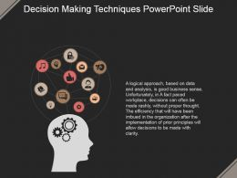 Decision Making Techniques Powerpoint Slide