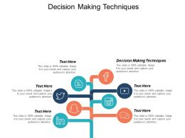 Decision Making Techniques Ppt Powerpoint Presentation Ideas Graphics Example Cpb