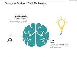Decision Making Tool Technique Ppt Powerpoint Presentation Portfolio Diagrams Cpb