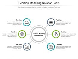 Decision Modelling Notation Tools Ppt Powerpoint Presentation Model Graphics Cpb