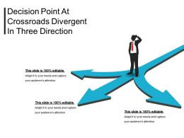 Decision Point At Crossroads Divergent In Three Direction