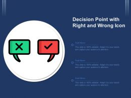 Decision Point With Right And Wrong Icon
