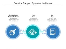 Decision Support Systems Healthcare Ppt Powerpoint Presentation Layouts Graphics Pictures Cpb