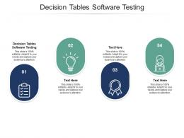 Decision Tables Software Testing Ppt Powerpoint Presentation Styles Design Ideas Cpb